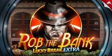 Rob The Bank – Lucky Break Extra